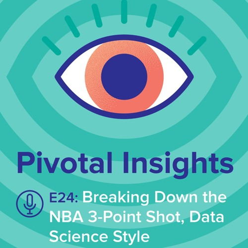 Pivotal Insights Podcast: Data Science and Sports